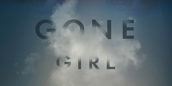 GONE GIRL (MOVIE VS BOOK): 4 PLEASANT SURPRISES & 4 UTTER DISAPPOINTMENTS