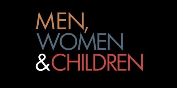 MOVIE REVIEW: MEN, WOMEN & CHILDREN